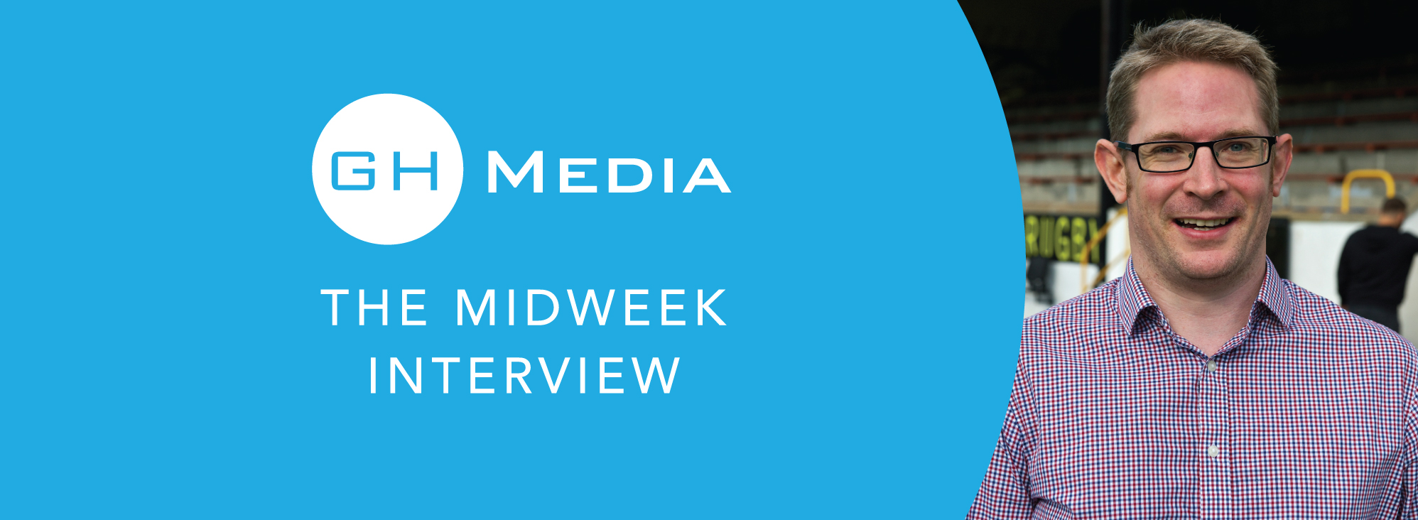GH Media midweek interview